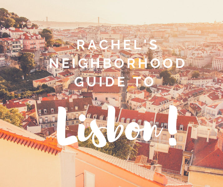 Where to Stay in Lisbon - A Spotlight on Four Emblematic Neighborhoods