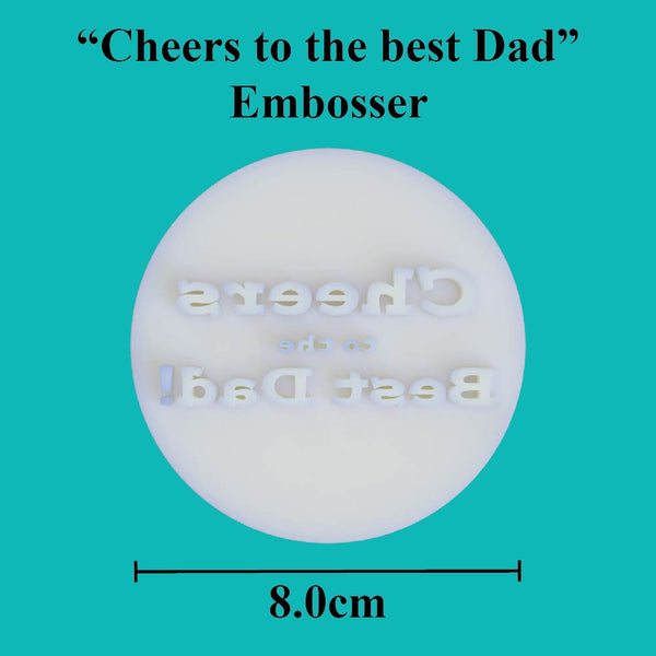Cheers to the best Dad Embosser - just-little-luxuries
