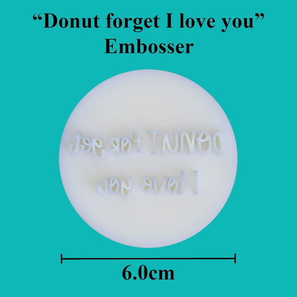 """Donut forget I love you"" embosser - just-little-luxuries"