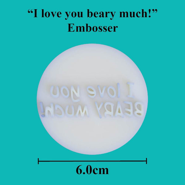 """I love you beary much!"" embosser - just-little-luxuries"