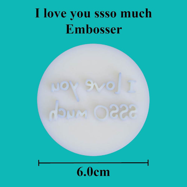 """I love you ssso much"" embosser - just-little-luxuries"