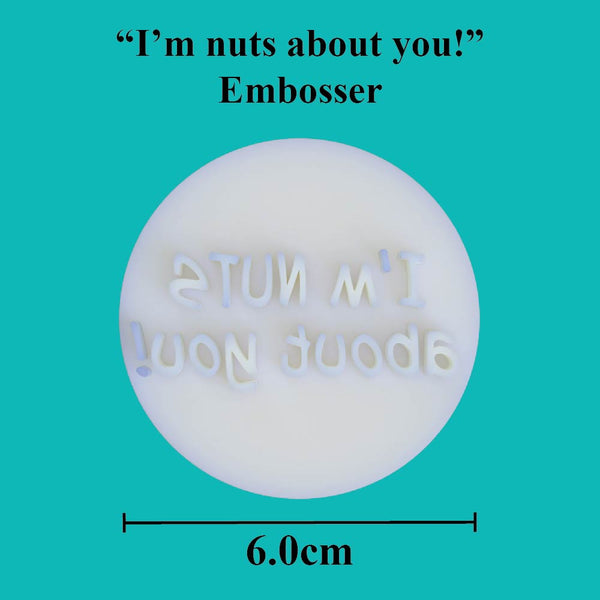 """I'm nuts about you!"" embosser - just-little-luxuries"