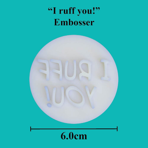"""I ruff you!"" embosser - just-little-luxuries"
