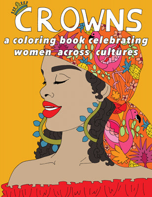 CROWNS: a DIGITAL DOWNLOAD coloring book celebrating women across cultures