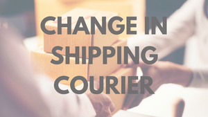 Change in Shipping Courier