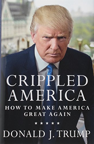 Crippled America: How to Make America Great Again - RSPolitics Store
