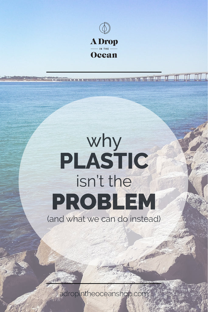 A Drop in the Ocean - Why Plastic Isn't the Problem