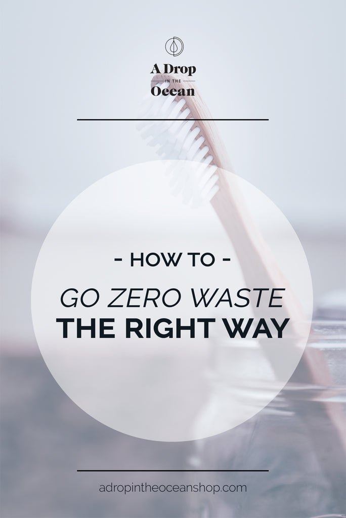 A Drop in the Ocean Zero Waste Shop - How to Go Zero Waste the Right Way