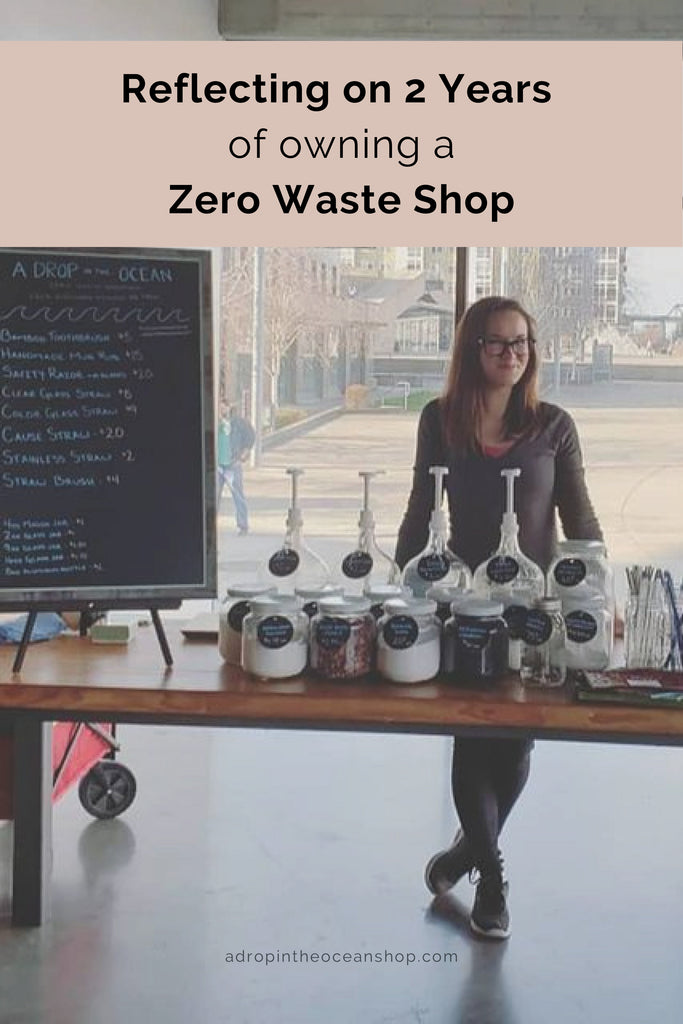 A Drop in the Ocean Tacoma Zero Waste Sustainable Living Blog 12 Things I've Learned from Owning a Zero Waste Shop