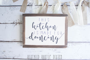 This Kitchen is Made for Dancing Framed Sign