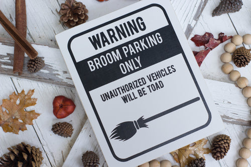 Warning Broom Parking Only