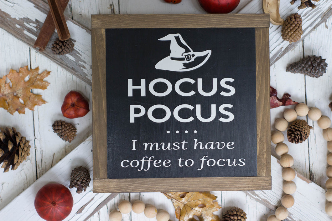 Hocus Pocus I Must Have Coffee To Focus
