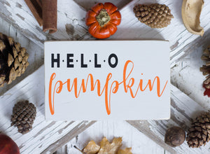Hello Pumpkin Fall Mini Sign