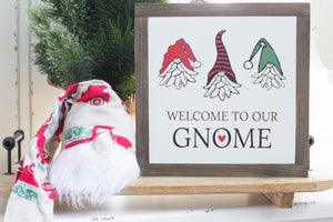 Welcome to our Gnome Farmhouse Sign