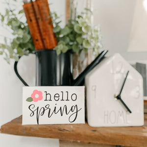 Hello Spring Mini Sign