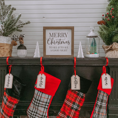 Merry Christmas To All & To All a Good Night , Farmhouse Christmas Sign