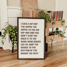 I Said a Hip Hop, Rap Quote Wall Art, Boho Decor, Rapper's Delight Sign, Lyrics Sign