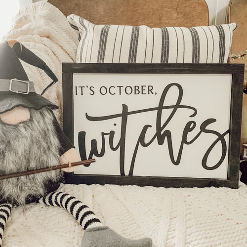 It's October, Witches Halloween Framed Sign