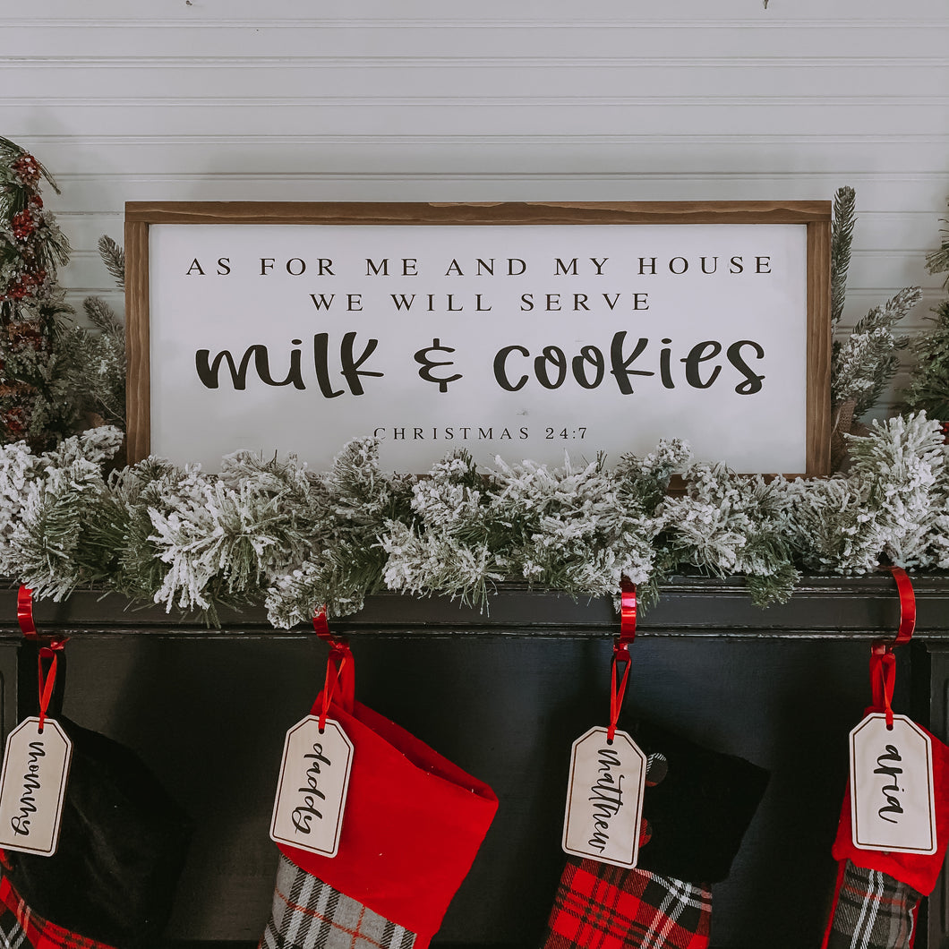 As For Me and My House We Will Serve Milk & Cookies, Christmas 24/7, Farmhouse Christmas Sign, Ready to Ship, Christmas Decor