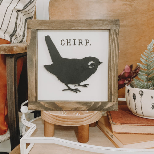 Chirp 3D Spring Sign, Farmhouse Sign