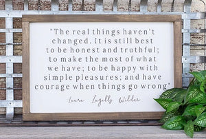The Real Things haven't changed Quote Sign