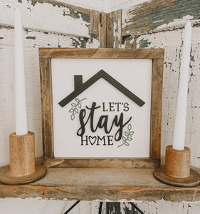 Let's Stay Home 3D Sign