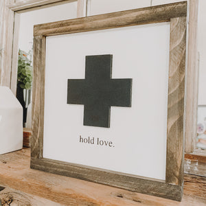 Hold Love Swiss Cross Sign, 3D Wood Cut Out, Farmhouse Sign