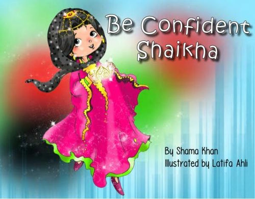Be Confident Shaikha (60 AED)