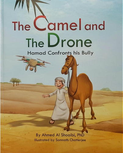 The Camel and the Done: Hamad Confronts his Bully (60 AED)