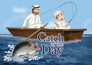 Catch of the Day: Hamad Goes Fishing (60 AED)
