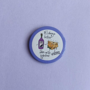 Wine and Cheese Badge