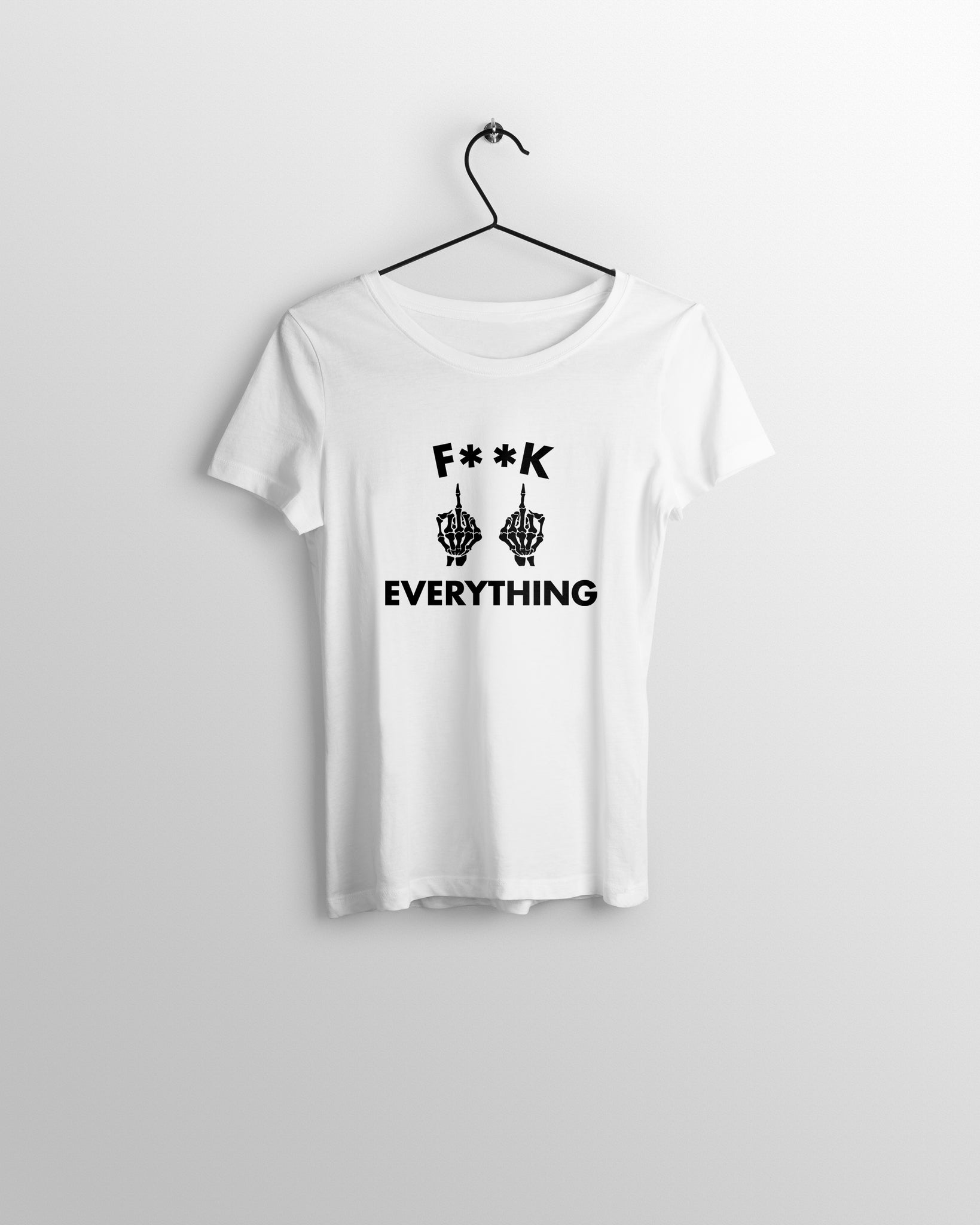 F**K EVERYTHING