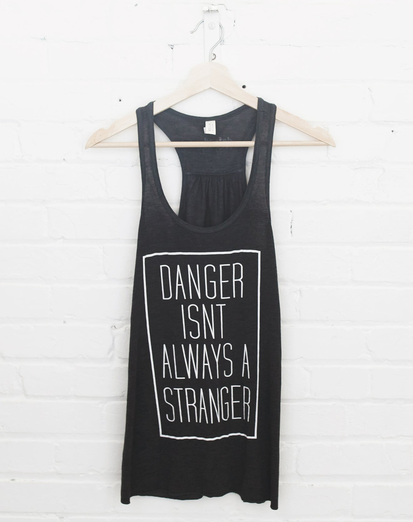 Women's Gray Danger Isn't Always A Stranger Tank