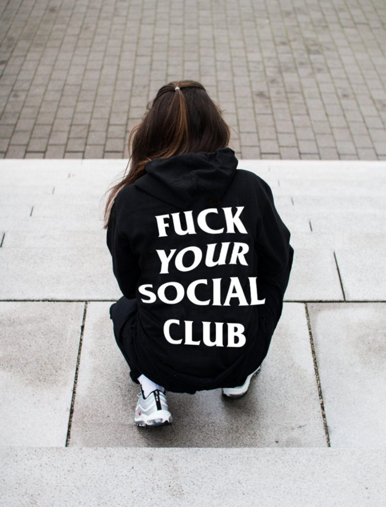 Fuck Your Social Club Hoodie
