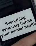 Everything seriously harms your mental health phone case