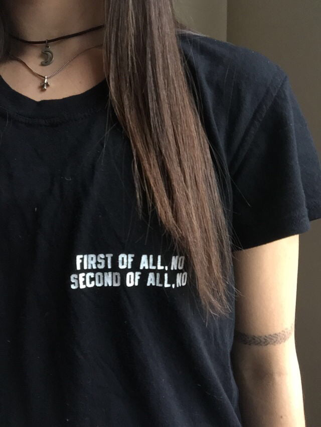 First of All. NO Second of  All. NO T-Shirt