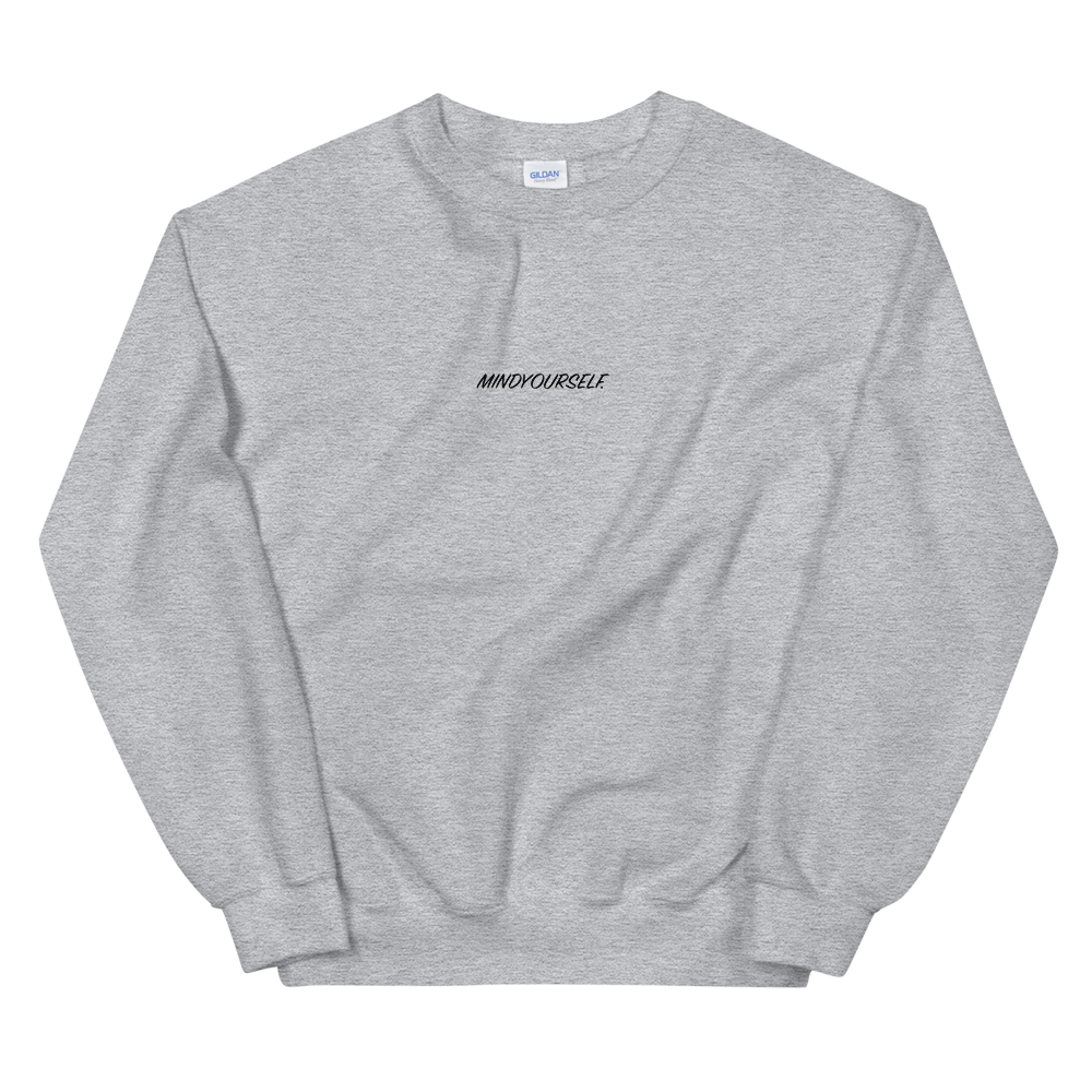 MindYourself. Unisex Sweatshirt