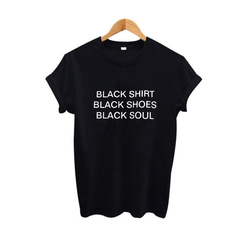 Black Shirt Black Shoes Black Soul Unisex T-shirt