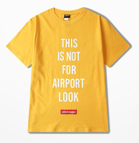 'This Is Not For Airport Look'  T Shirt