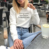 WRITTEN AND DIRECTED BY QUENTIN TARANTINO Sweatshirt