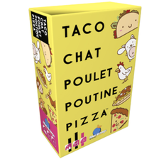 Taco Chat Poulet Poutine Pizza