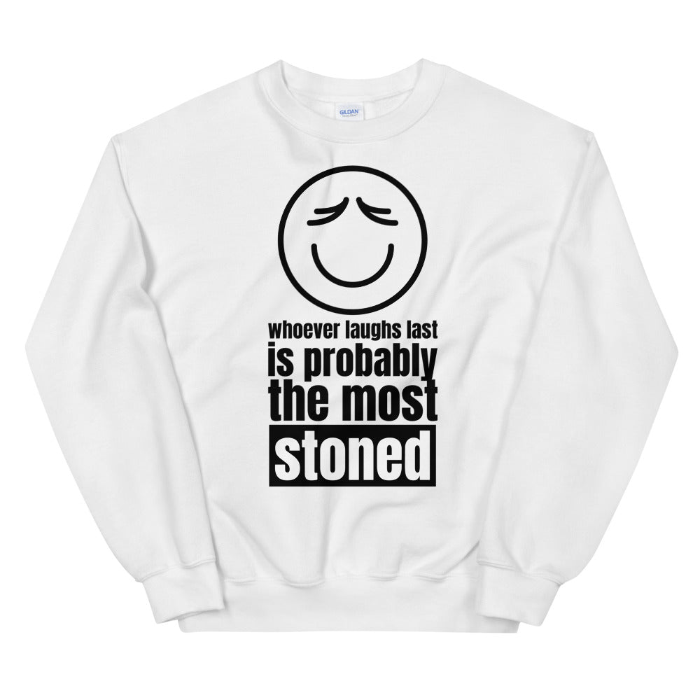 The Most Stoned Sweatshirt