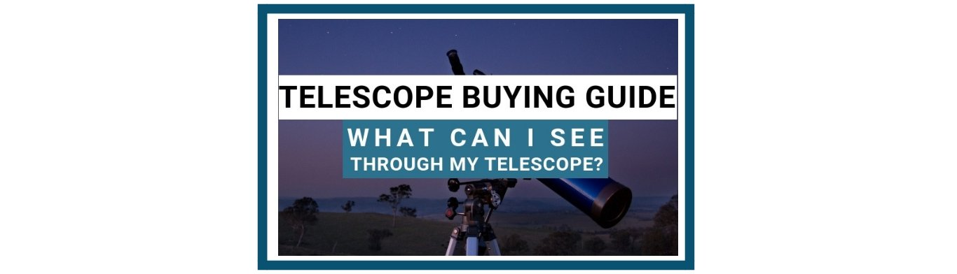 What Can You See Through A Telescope?