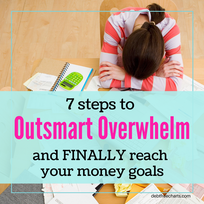 How to Outsmart Overwhelm and Reach Your Money Goals