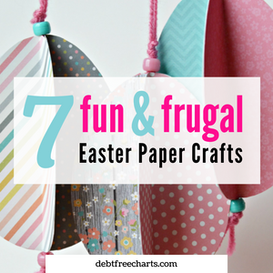7 Fun & Frugal Paper Crafts for Easter