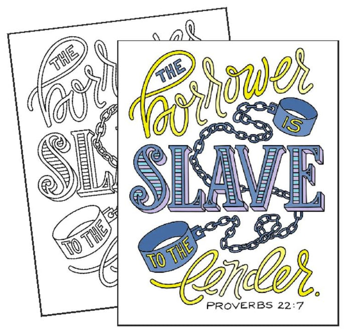 The Borrower is Slave to the Lender - Coloring Page