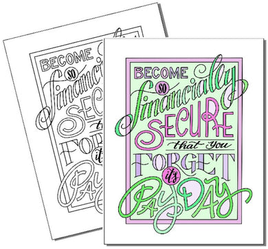 Forget it's Pay Day - Coloring Page