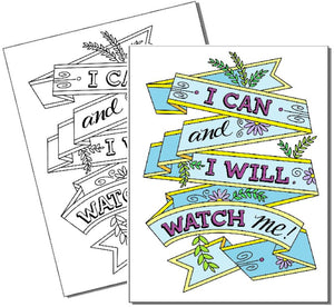 I Can and I Will Watch Me - Coloring Page