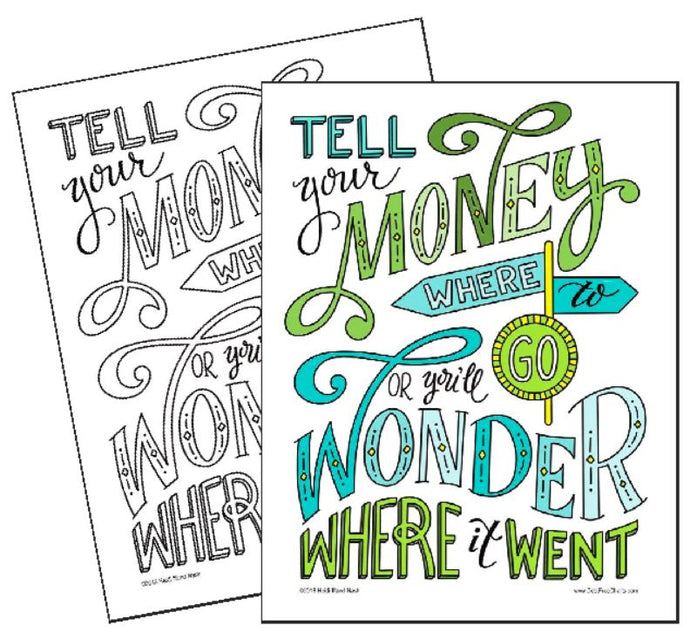 Tell Your Money Where to Go - Coloring Page