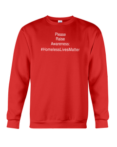 Raise Awareness #HomelessLivesMatter Sweatshirt